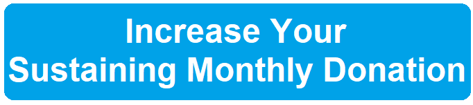 Increase Your Sustaining Monthly Amount